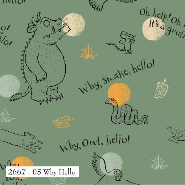 The Gruffalo-Why Hello
